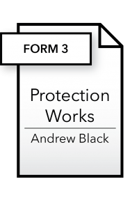 Form_Protection Works - Form 3 - Andrew Black